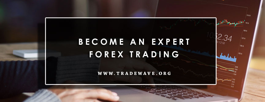 Become an Expert Forex Trading