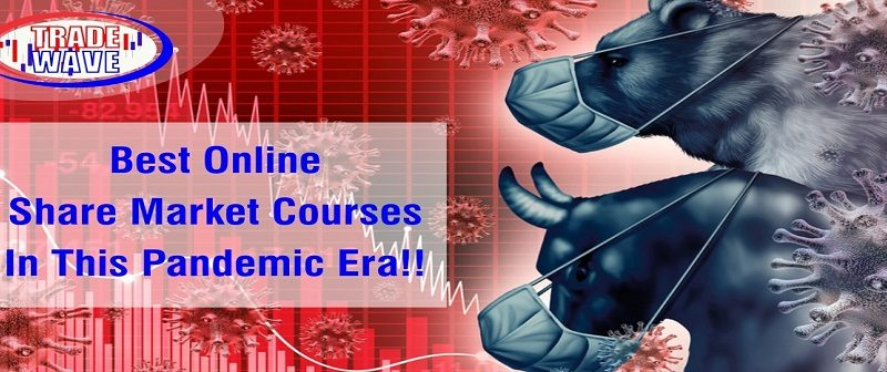 Best Online Share Market Courses In This Pandemic Era