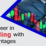 Built your career in Forex Trading with various advantages!!